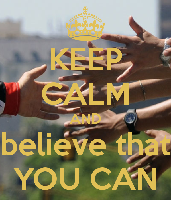 keep-calm-and-believe-that-you-can